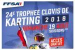 TROPHEE CLOVIS – SOISSONS – 19 AOUT 2018 – Le plaisir du kart originel !