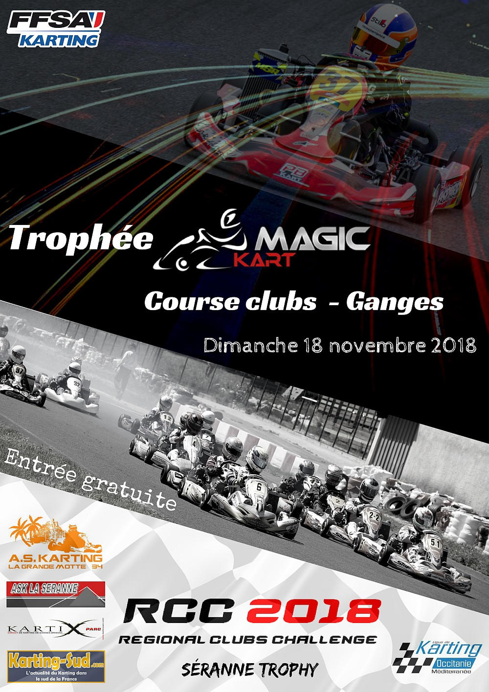 """Trophée Magickart """"RCC 4/4"""" - Course Clubs - Dimanche 18 novembre - Circuit Kartix Parc de Ganges"""