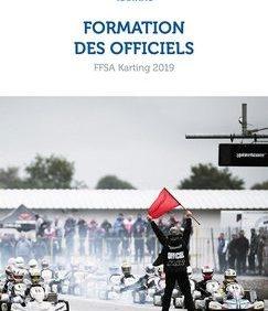 FFSA Karting 2019    Formation des Officiels – Dossier de Présentation