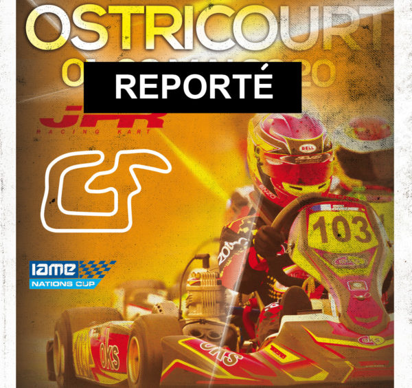 IAME Series France – Report de l'épreuve d'Ostricourt