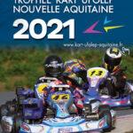Trophée Ufolep Kart Nouvelle Aquitaine à Layrac – inscriptions ouvertes