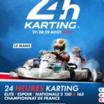 CHAMPIONNAT DE FRANCE ENDURANCE 2021 – Les 24 Heures du Mans Karting se rapprochent